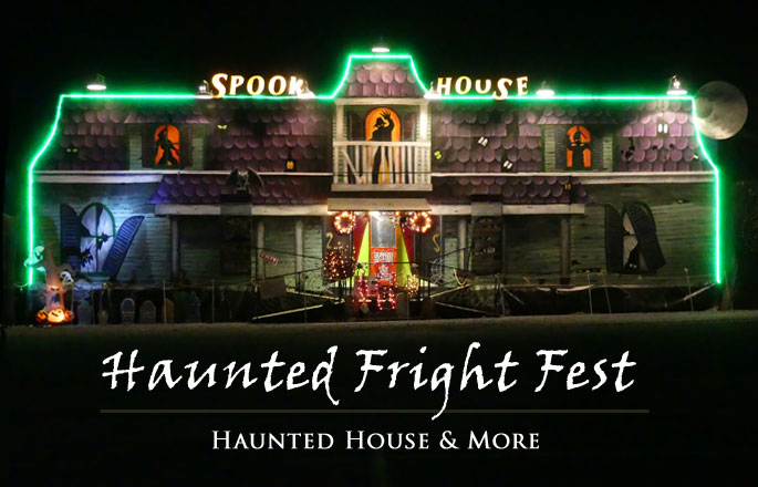 Haunted Fright Fest